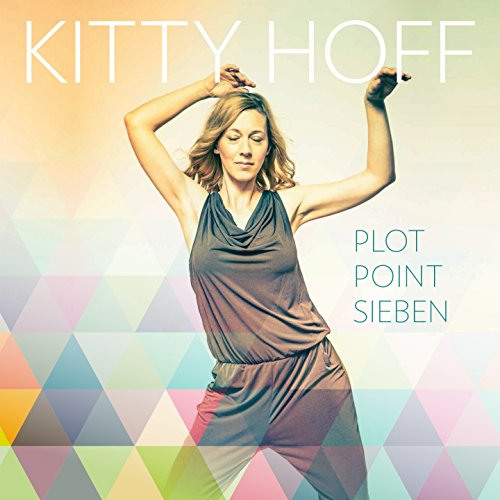 Kitty Hoff-Plot Point Sieben-DE-DIGIPAK-CD-FLAC-2016-NBFLAC Download