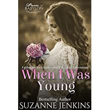 When I Was Young: Short Story Epilogue to Pam of Babylon #14