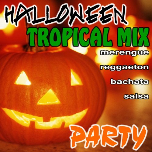 Halloween Tropical Mix Party (2011 & 2012 CD) -