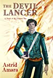 The Devil Lancer, Astrid Amara, 1935560301