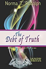 The Debt of Truth (The Gift of Lies) (Volume 2) Paperback