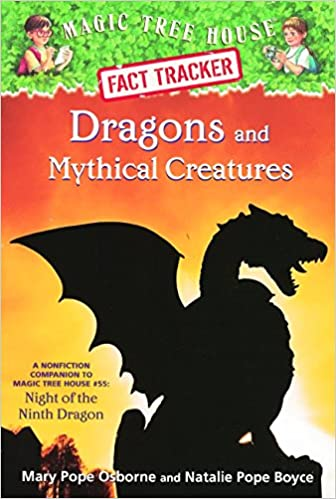 Book Dragons and Mythical Creatures (Magic Tree House Fact Tracker)