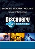 Everest: Beyond the Limit Episode 6: The Final Cost