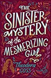 The Sinister Mystery of the Mesmerizing Girl (3) (The Extraordinary Adventures of the Athena Club)