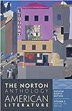 The Norton Anthology of American Literature. Volume B : 1820-1865 - Nina Baym,Robert S. Levine