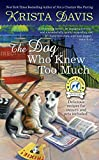 The Dog Who Knew Too Much (A Paws & Claws Mystery)