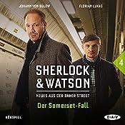 Der Somerset-Fall (Sherlock & Watson - Neues aus der Baker Street 4)   Nadine Schmid