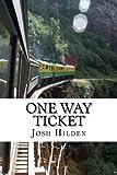 One Way Ticket, Josh Hilden, 1479221600