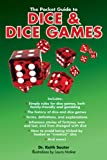 The Pocket Guide to Dice and Dice Games, Keith Souter, 1620871807