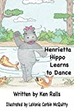 Henrietta Hippo Learns to Dance