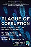 Plague of Corruption: Restoring Faith in the