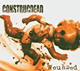 Wounded EP by Construcdead (2005-04-26)