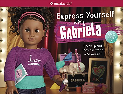 express-yourself-with-gabriela-speak-up-and-show-the-world-who-you-are-american-girl