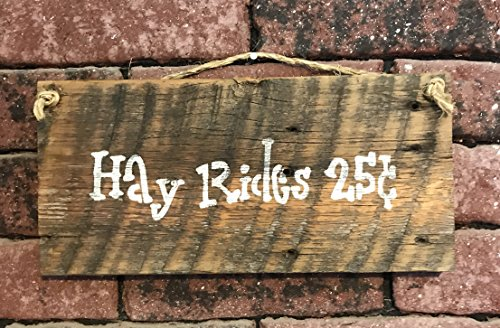 Hay Rides 25 Cents Barn Wood Sign -