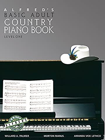 Alfred's Basic Adult Piano Course Country Songbook, Bk 1 (Piano Sheet Music Easy Adult)