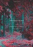 Stilness: Poems
