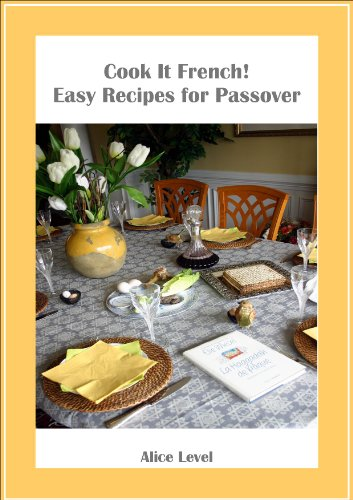 cook it french easy recipes for passover english edition