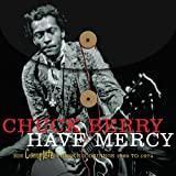 chuck berry chess box - Have Mercy: His Complete Chess Recordings, 1969-1974