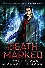 Death Marked: A Supernatural Thriller (Modern Necromancy Book 1)