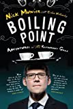 Boiling Point: My Adventures in the Restaurant Game
