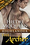 Highlander - The Archer (Part 1)