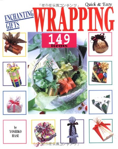Quick and Easy Enchanting Gifts Wrapping 149 Items by Japan Publications Trading