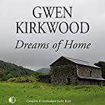 Dreams of Home | Gwen Kirkwood