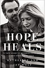 Hope Heals Hardcover