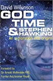 God, Time, and Stephen Hawking, David Wilkinson, 0825460298