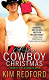 A Very Cowboy Christmas: Merry Christmas and Happy New Year, Y'all (Smokin' Hot Cowboys Book 3)