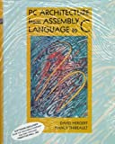 img - for PC Architecture from Assembly Language to C [8/7/1997] David Hergert book / textbook / text book