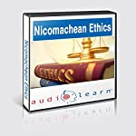 Aristotle's Nicomachean Ethics AudioLearn: AudioLearn Philosophy Series |  AudioLearn Editors