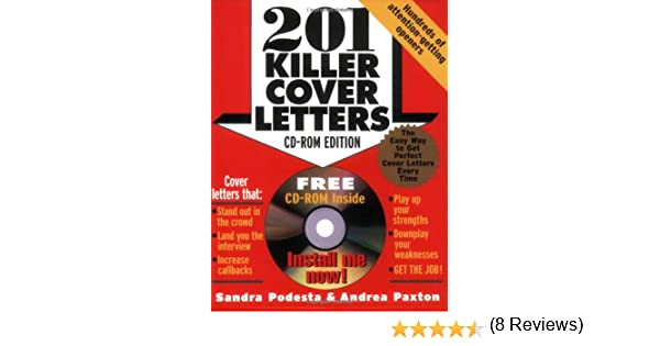 201 Killer Cover Letters (CD-ROM edition): Sandra Podesta, Andrea ...