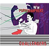 NEW PORNOGRAPHERS,TH - CHALLENGERS