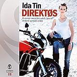 Direktøs: Et eventyr om at leve enkelt, lytte til sit hjerte og møde verden (Danish Edition)