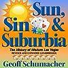 Sun, Sin, Suburbia