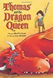 Thomas and the Dragon Queen