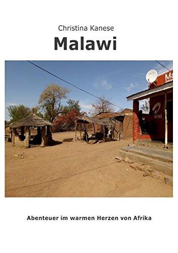 Malawi: Abenteuer aus dem warmen Herzen Afrikas