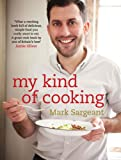 My Kind of Cooking, Mark Sargeant, 0857381652