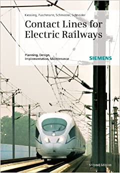 Contact Lines For Electrical Railways Planning Design Implementation Maintenance Amazon