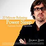 20-Minute Deeply Relaxing Sleep With Hypnosis: Ideal for Lunch Breaks, Short Trips or Morning Refreshment | Benjamin P. Bonetti