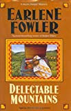 Delectable Mountains, Earlene Fowler, 0425202496