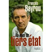 Au nom du tiers état (Essais et Documents) (French Edition)