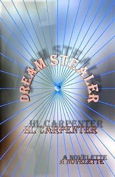 Dream Stealer by [Carpenter, HL]