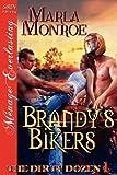 Brandy's Bikers [The Dirty Dozen 1] (Siren Publishing Menage Everlasting)
