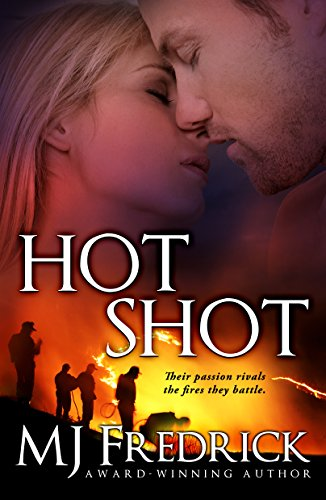 Hot Shot by [Fredrick, MJ]