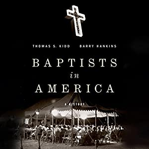 Baptists in America Audiobook
