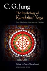 The Psychology of Kundalini Yoga: Notes of the Seminar Given in 1932 (Jung Extracts Book 99) Kindle Edition