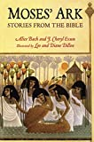 Moses' Ark, Stories From the Bible