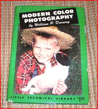 Modern color photography (Little technical library)